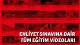 Ehliyet Eğitim Videoları